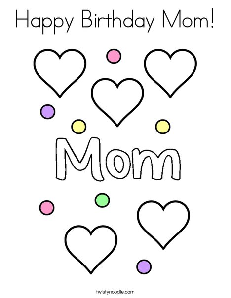 468x605 Happy Birthday Mom Coloring Page