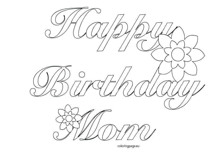 842x595 Happy Birthday Mom Coloring Pages Printable For Card With Regard