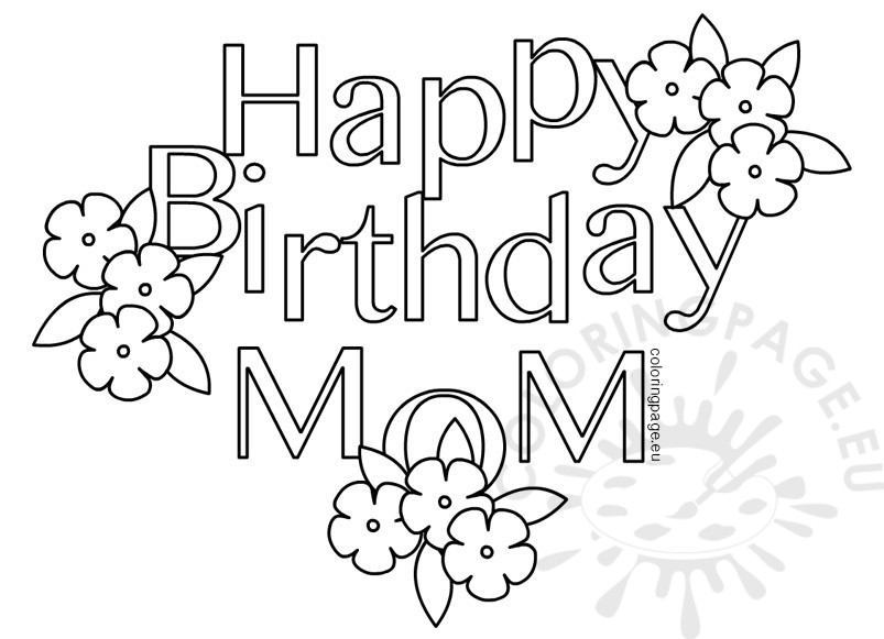 803x581 Happy Birthday Mom Heart Coloring Page