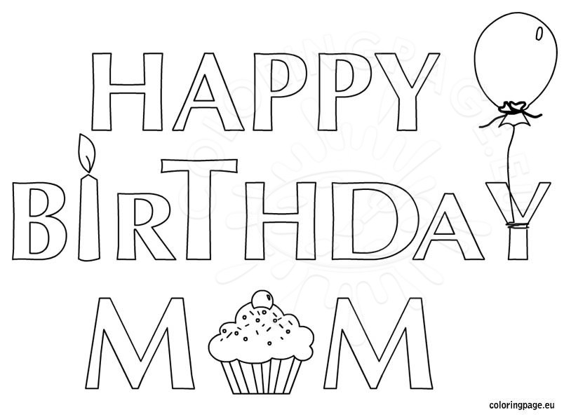 804x595 Happy Birthday Mom Coloring Page For Kids