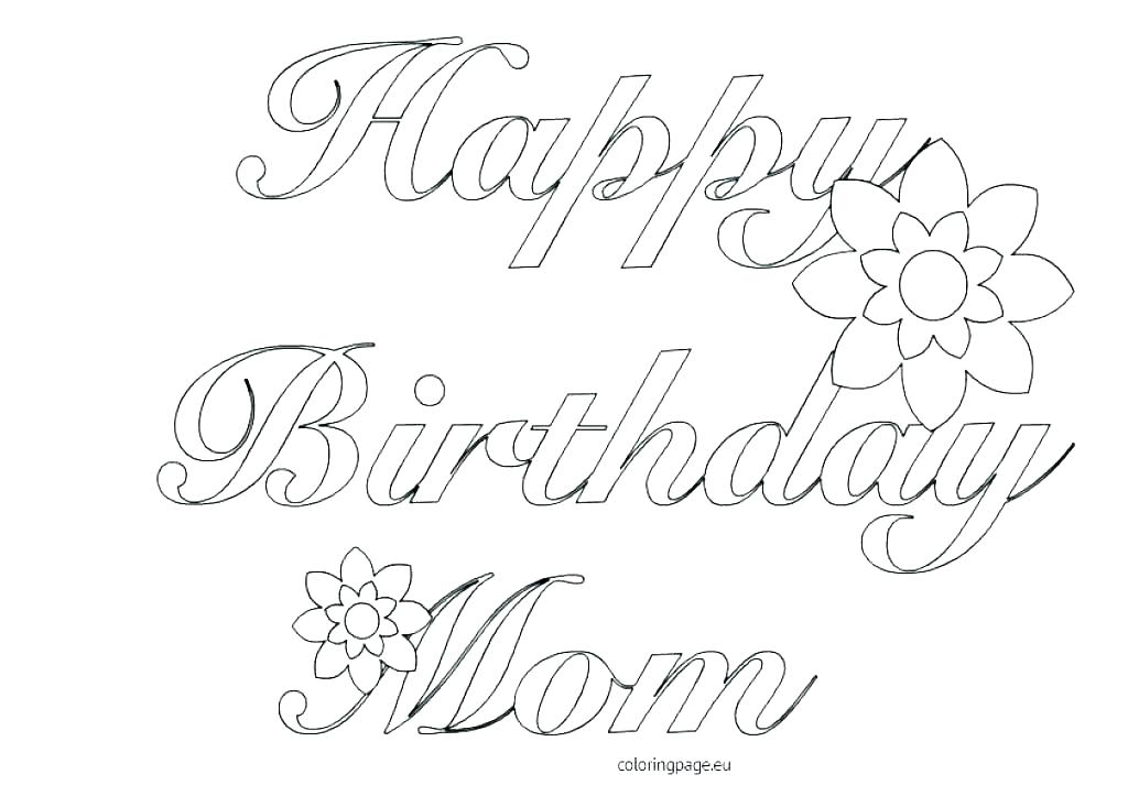 1024x723 Free Birthday Coloring Pages Happy Birthday Mom Coloring Page Free